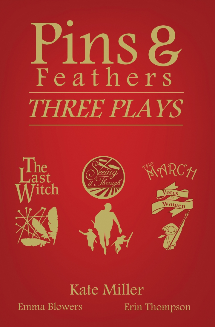 "Coming soon! ""Pins & Feathers: Three Plays"""